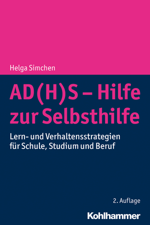 AD(H)S - Hilfe zur Selbsthilfe