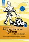 Routineaufgaben mit Python automatisieren