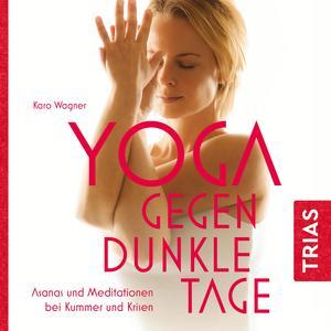 Yoga gegen dunkle Tage