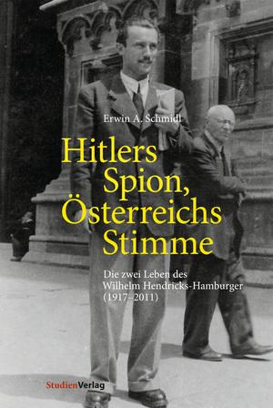 Hitlers Spion, Österreichs Stimme