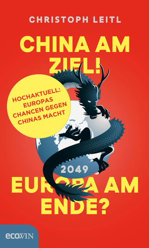 China am Ziel! Europa am Ende?