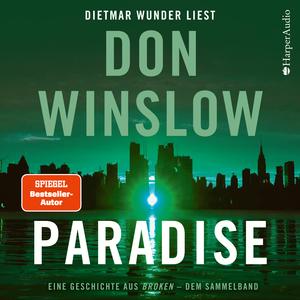 Paradise. Eine Geschichte aus ''Broken'' - dem Sammelband (ungekürzt)