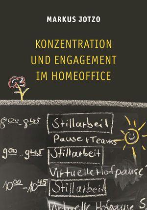 Konzentration und Engagement im Homeoffice