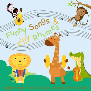 Funny Songs and silly Rhymes
