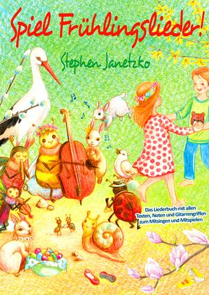 Spiel Frühlingslieder! Die schönsten neuen Kinderlieder zum Frühling