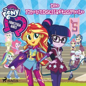 My Little Pony - Equestria Girls - Die Freundschaftsspiele