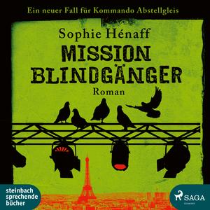 Mission Blindgänger: Ein neuer Fall für das Kommando Abstellgleis