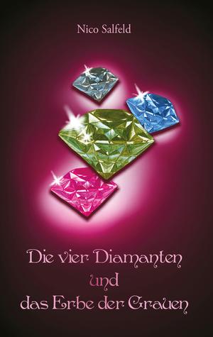 Die vier Diamanten und das Erbe der Grauen