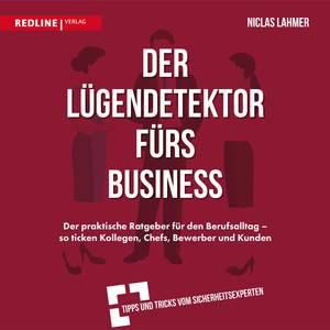 Der Lügendetektor fürs Business