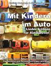 Mit Kindern im Auto - Lieder & Ideen für Autofahrten