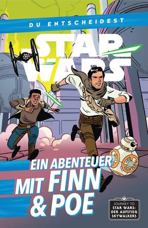Star Wars: Du entscheidest - Ein Abenteuer mit Finn und Poe