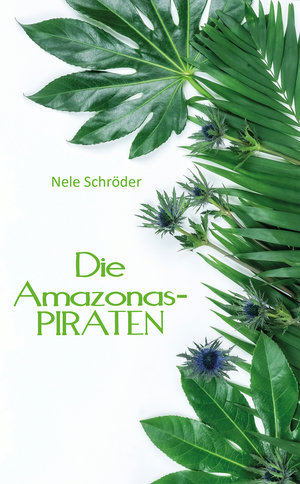 Die Amazonas-PIRATEN