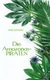 Die Amazonas-PIRATEN