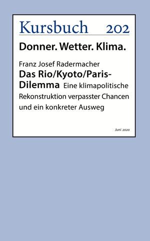 Das Rio/Kyoto/Paris-Dilemma