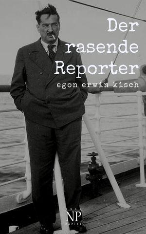 Der rasende Reporter