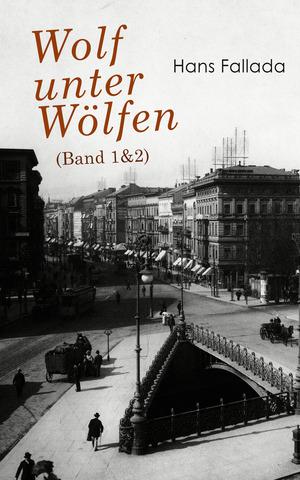 Wolf unter Wölfen (Band 1&2)
