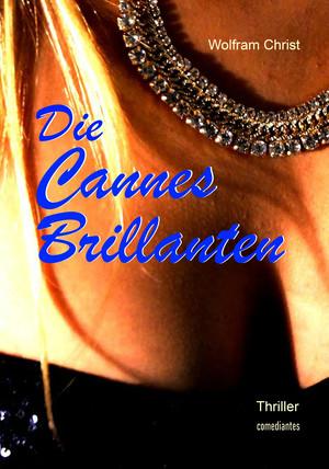 Die Cannes Brillanten