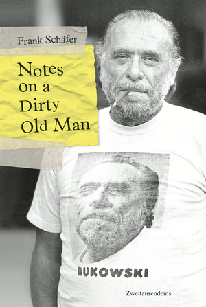 Notes on a Dirty Old Man