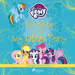 Das Beste von My Little Pony - 10 kurze Geschichten
