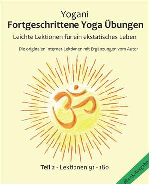 Fortgeschrittene Yoga Übungen - Teil 2