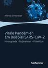Vergrößerte Darstellung Cover: Virale Pandemien am Beispiel SARS-CoV-2. Externe Website (neues Fenster)