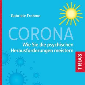 Corona - Auswirkungen auf die Psyche