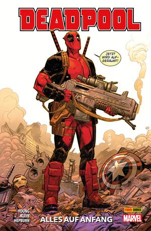 Deadpool Neustart, Band 1 -Alles auf Anfang