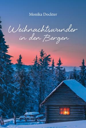 Weihnachtswunder in den Bergen