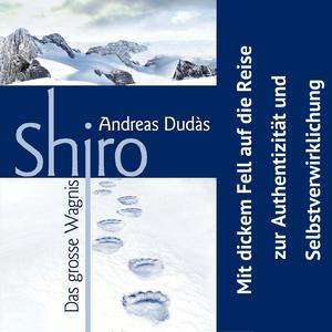 Shiro - Das grosse Wagnis