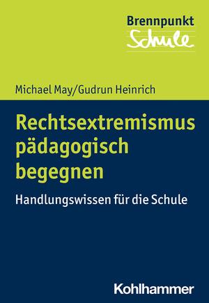 Rechtsextremismus pädagogisch begegnen
