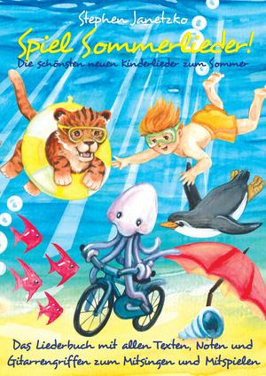 Spiel Sommerlieder - Die schönsten neuen Kinderlieder zum Sommer