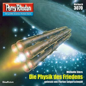 Perry Rhodan 3070: Die Physik des Friedens