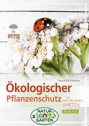 Ökologischer Pflanzenschutz im naturnahen Garten
