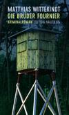 Vergrößerte Darstellung Cover: Die Brüder Fournier. Externe Website (neues Fenster)