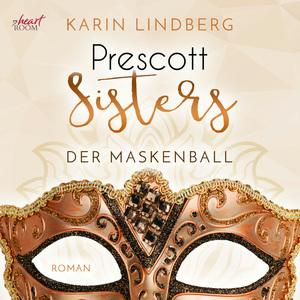 Prescott Sisters (1) - Der Maskenball