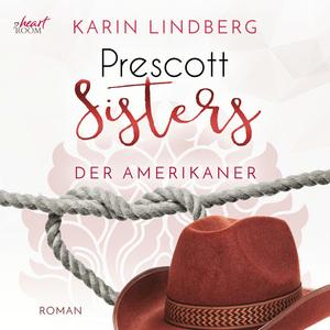 Prescott Sisters (4) - Der Amerikaner