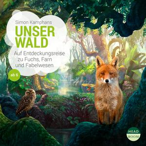 UNSERE WELT: Unser Wald