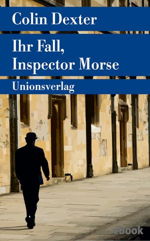 Ihr Fall, Inspector Morse