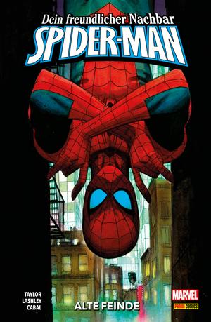 Dein freundlicher Nachbar - Spider-Man, Band 2 - Alte Feinde