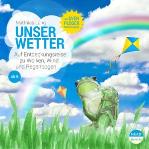 UNSERE WELT: Unser Wetter