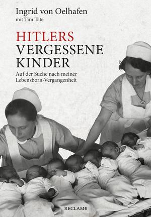 Hitlers vergessene Kinder
