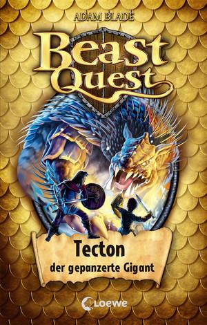 Beast Quest 59 - Tecton, der gepanzerte Gigant