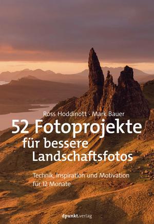 52 Fotoprojekte für bessere Landschaftsfotos