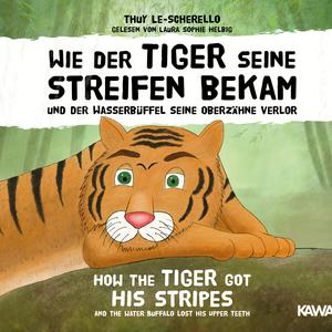 Wie der Tiger seine Streifen bekam / How the Tiger Got His Stripes
