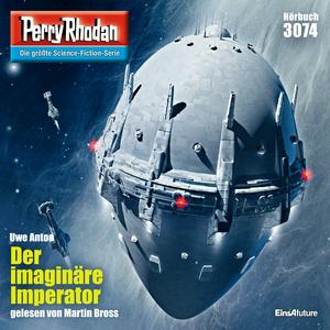 Perry Rhodan 3074: Der imaginäre Imperator