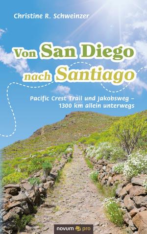 Von San Diego nach Santiago
