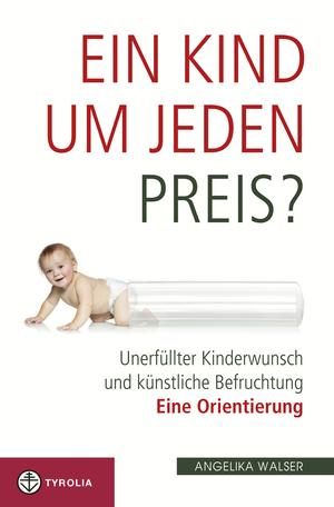 Ein Kind um jeden Preis?