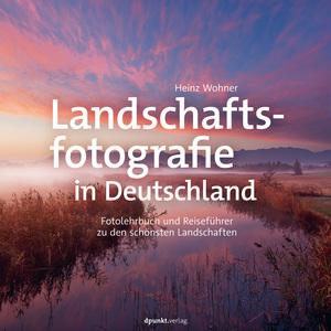 Landschaftsfotografie in Deutschland