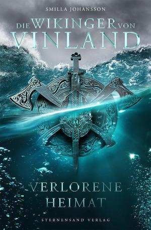Die Wikinger von Vinland (Band 1): Verlorene Heimat