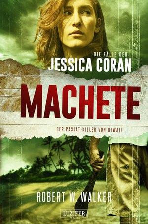 MACHETE - Der Passat-Killer von Hawaii